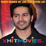 Varun Dhawan Hit and Flop Movies List
