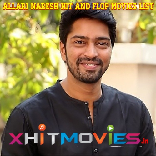 Allari Naresh Hit and Flop Movie List