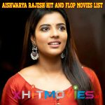 Aishwarya Rajesh Hit and Flop Movies List