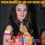 Evelyn Sharma Hit and Flop Movies List