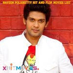 Naveen Polishetty Hit and Flops