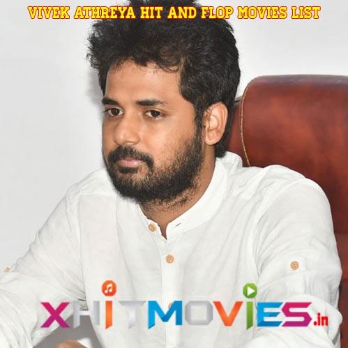 Vivek Athreya Hits and Flops Movies List